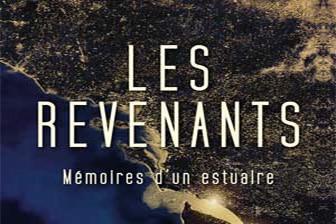 Les revenants, mémoires d'un estuaire disponible en catalogue